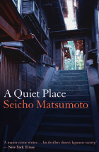 A Quiet Place by Seicho Matsumoto
